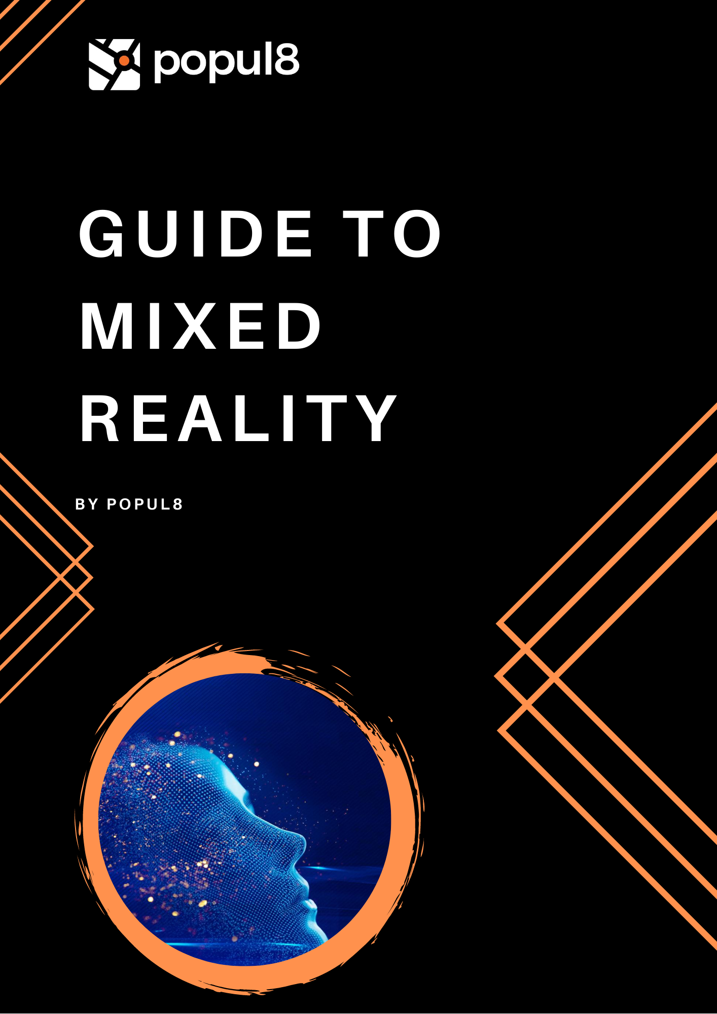 Guide to Mixed Reality Article